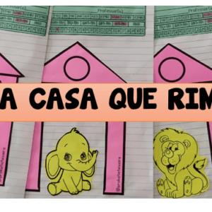 Sequência de atividades para alfabetização A  casa que rimava parte 1