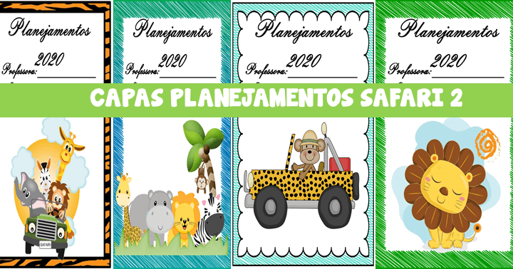 Capas para planejamentos 2020 tema safari
