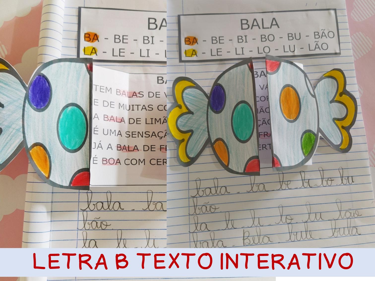 Atividade interativa texto letra B palavra BALA