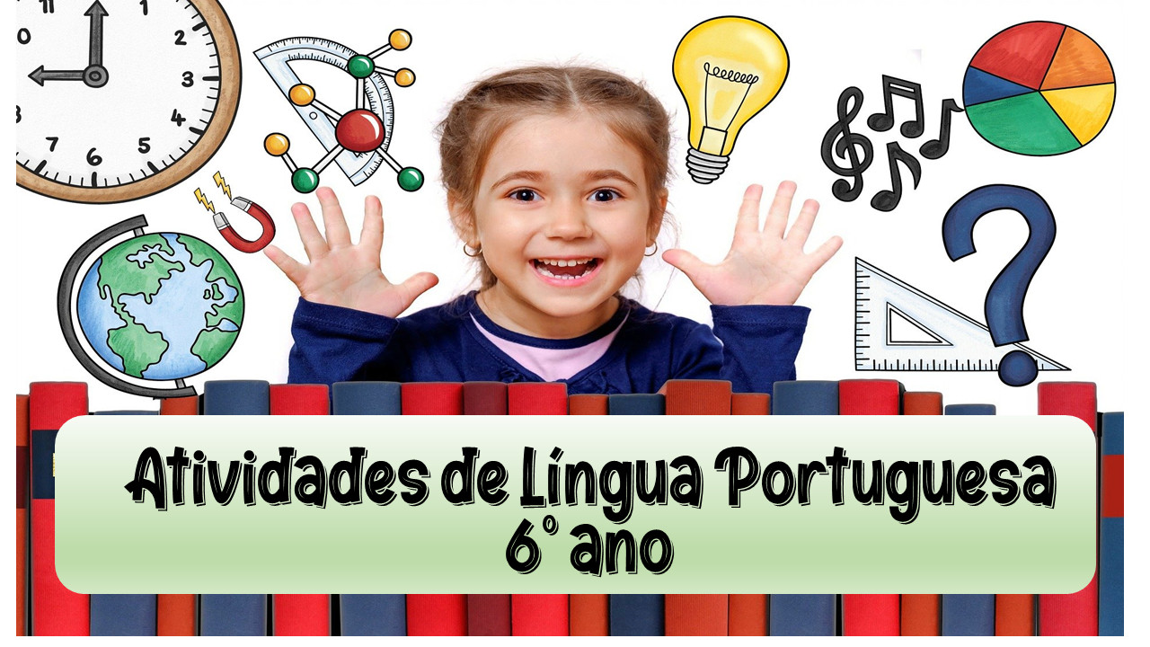 Atividades de Língua Portuguesa 6º ano em pdf