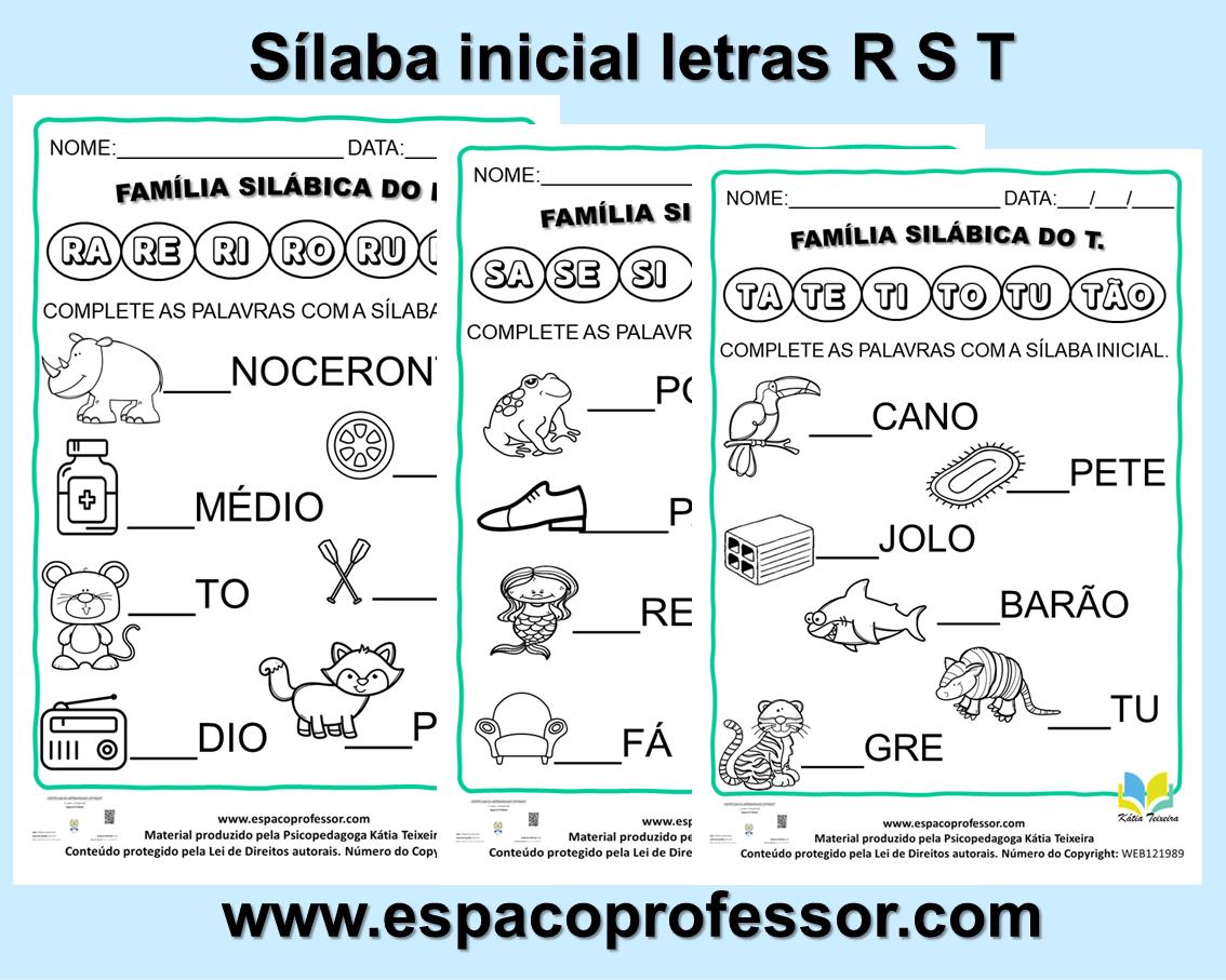 Atividades de alfabetização: sílaba inicial letra R S T