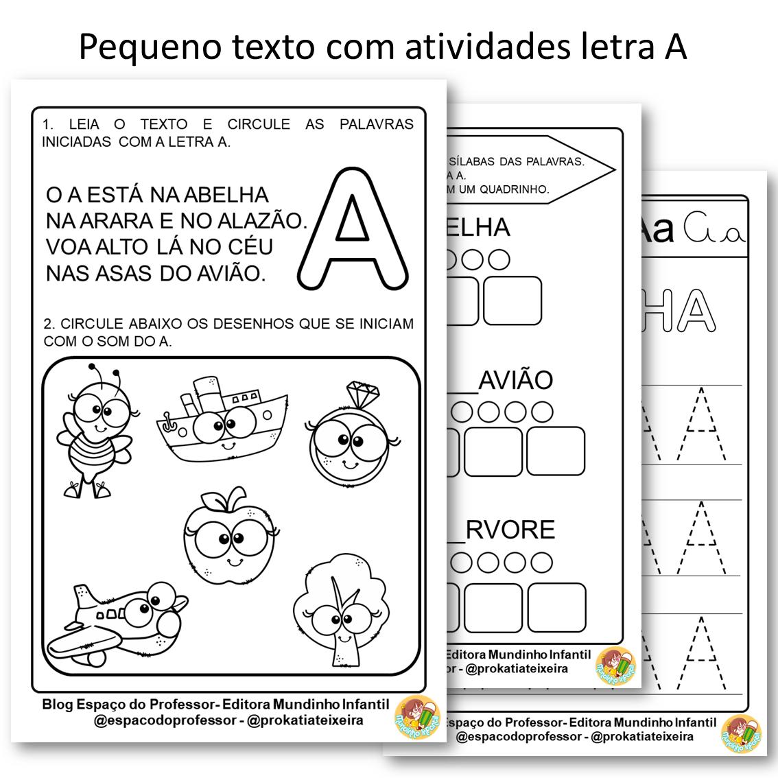 Pequeno texto com atividades Educação Infantil letra A