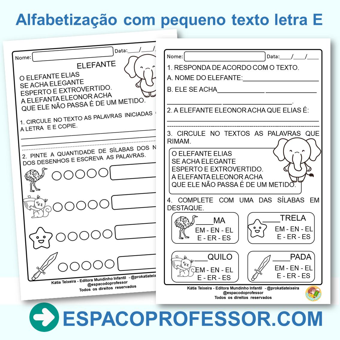 Atividades de Alfabetização com Pequeno Texto em PDF: Letra E