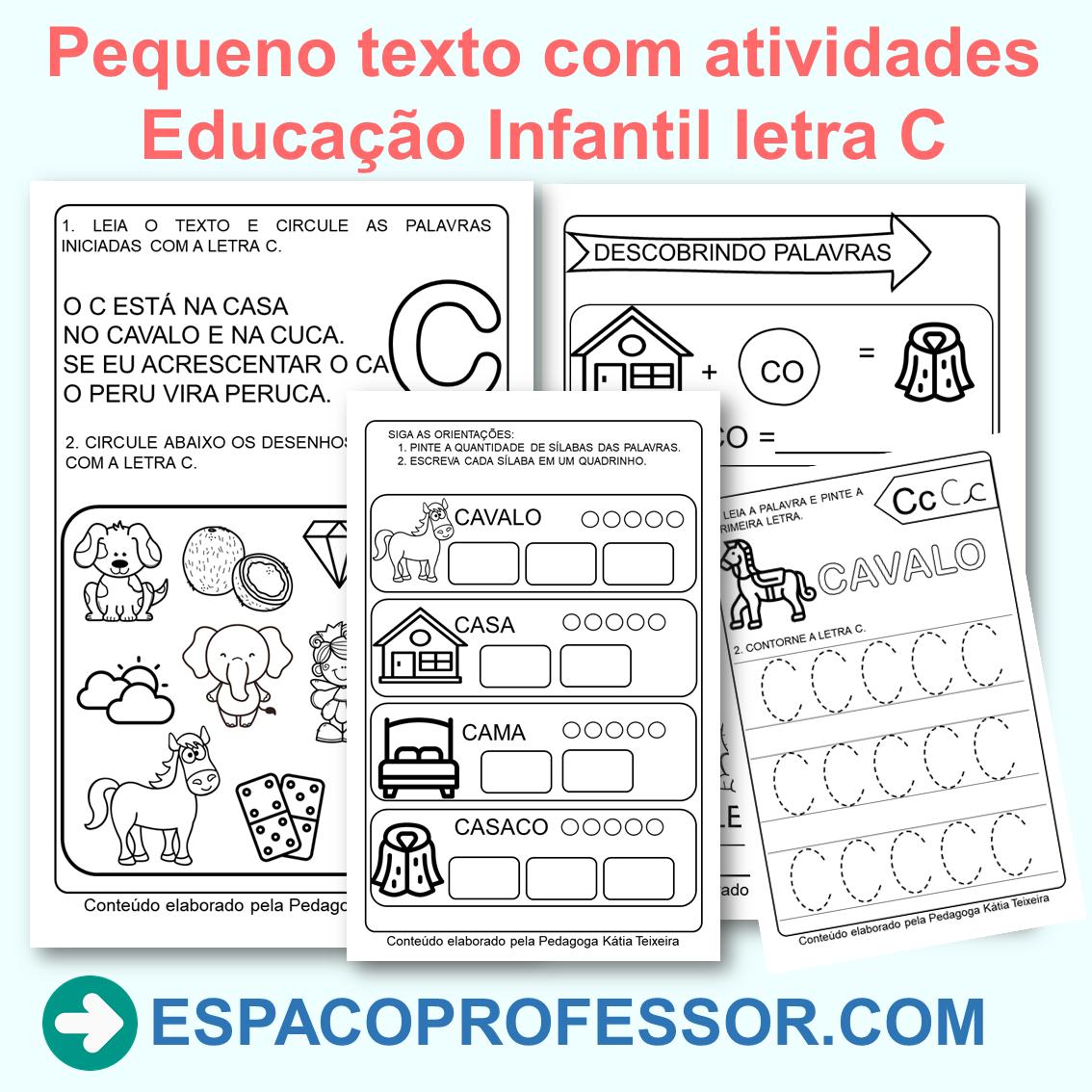 Pequeno texto com atividades Educação Infantil letra C